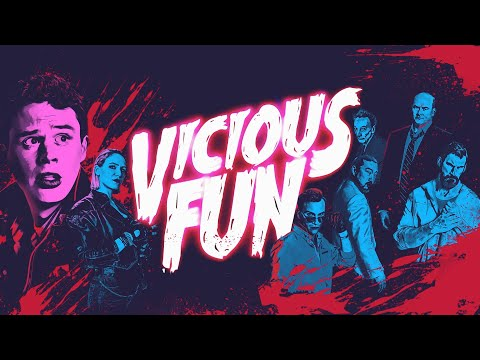 VICIOUS FUN - Official Trailer