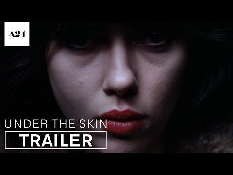 Under The Skin | Official Trailer HD | A24