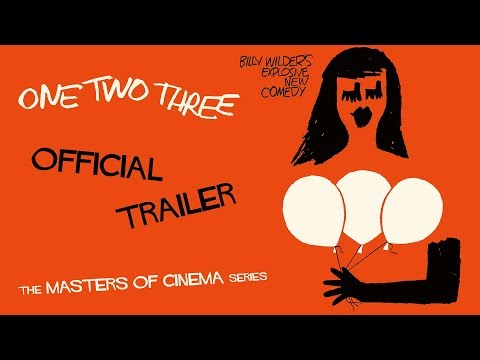 ONE, TWO, THREE (Masters of Cinema) New & Exclusive HD Trailer