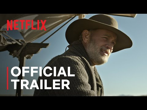 News of the World starring Tom Hanks | Official Trailer | Netflix
