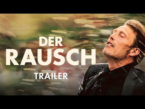 Der Rausch   Offizieller Trailer Deutsch HD   Jetzt im Kino