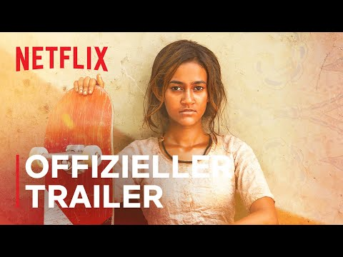 Skater Girl | Offizieller Trailer | Netflix