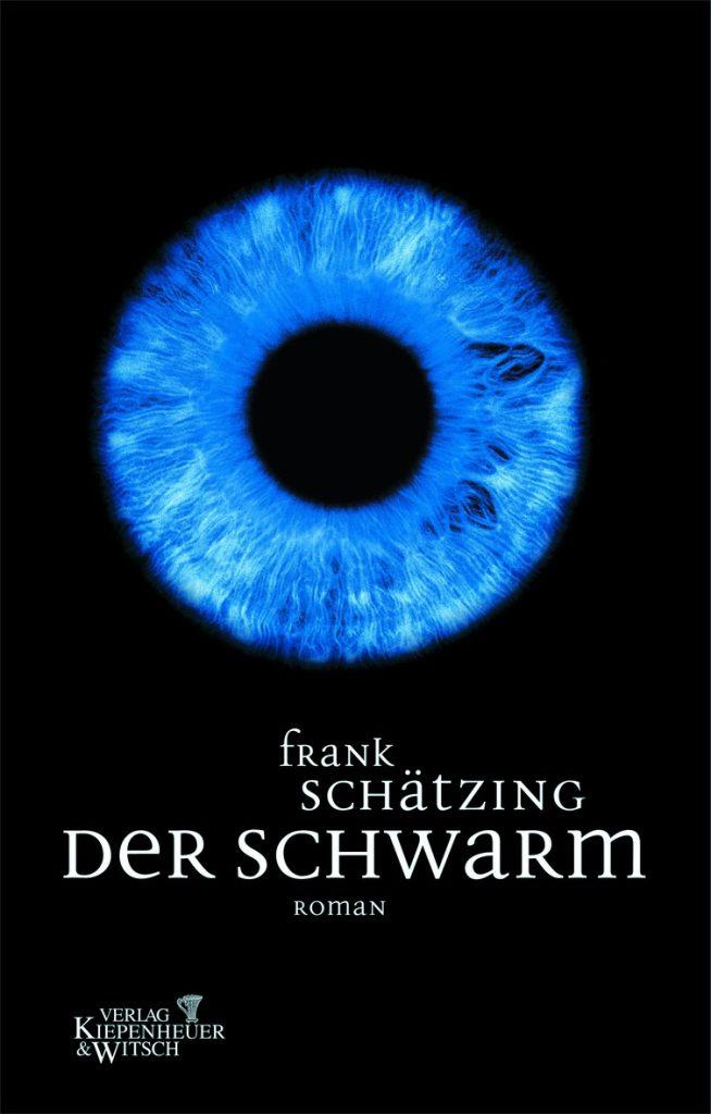 """Das offizielle Buchcover zu """"Der Schwarm"""" © Kiepenheuer & Witsch"""