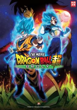 Offizielles Poster zu Dragonball Super: Broly © Bird Studio/Shueisha © 2018 Dragonball Super The Movie Production Committee