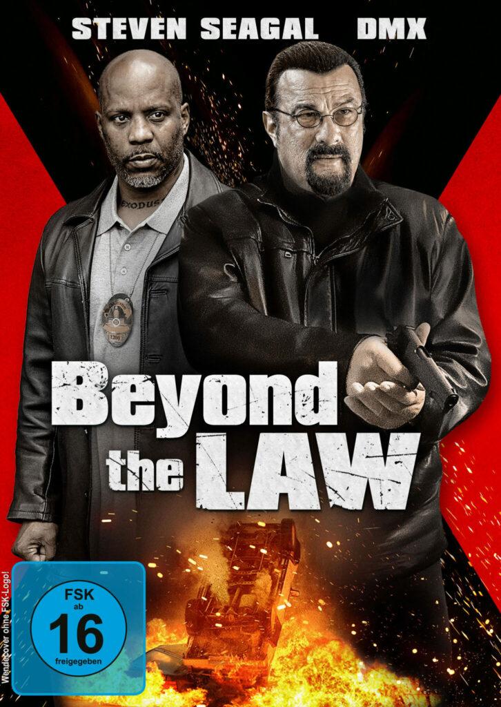 Auf dem Filmposter zu Beyond the Law prangen ganz prominent Steven Seagal und DMX.