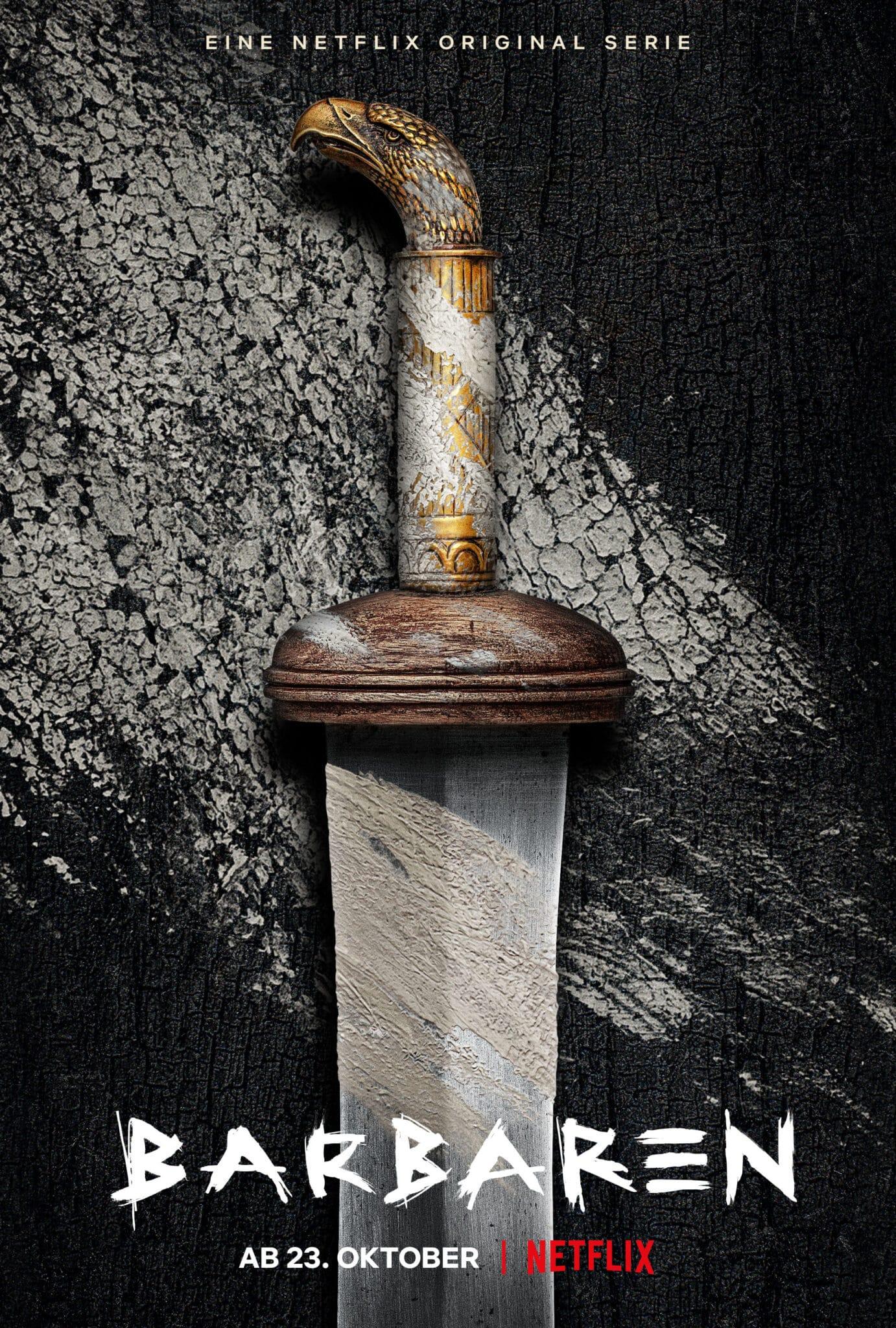 Das Plakat von Barbaren zeigt eine Detailaufnahme eines Schwertes mit Adlergriff. Außerdem kann man den Titel und das Startdatum 23. Oktober lesen.