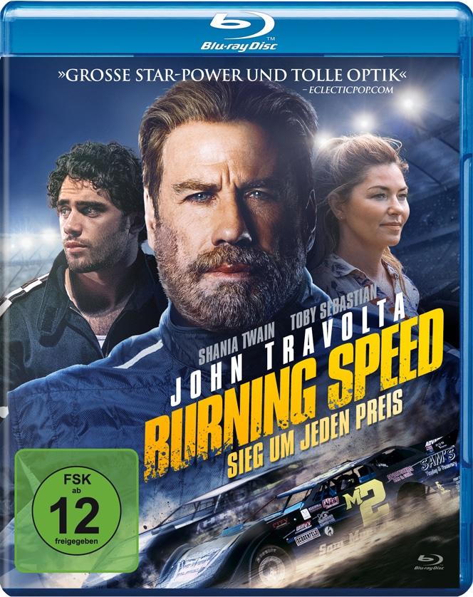 Das Cover der Blu-ray von Burning Speed - Sieg um jeden Preis zeigt im Vordergrund John Travolta als Sam Munroe und hinter ihm Toby Sebastian als Cam sowie Shania Twain als Becca. Im unteren Bildabschnitt ist Sams Rennwagen zu sehen.