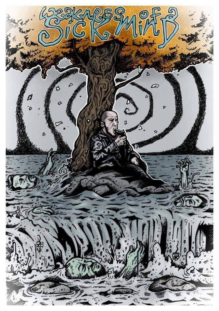 Das Cover wurde vom Underground-Künstler Martin Trafford gezeichnet | WEAKNESS OF SICK MIND © Dirt n Dust Films