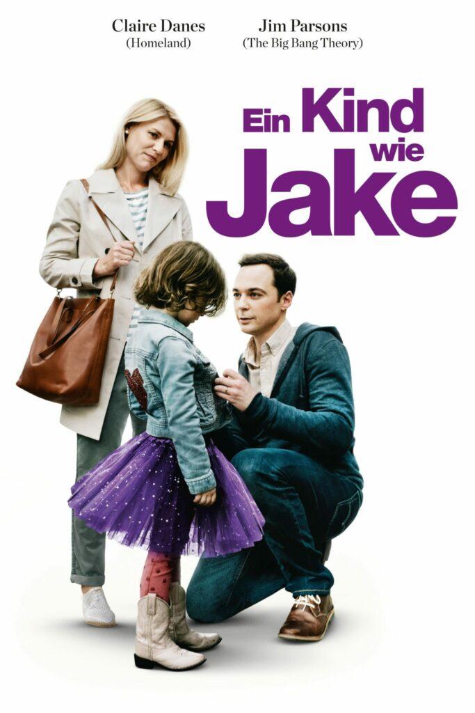 Cover zu Ein Kind wie Jake mit dem Elternpaar Alex und Greg und Jake trägt im Vordergrund ein lila Tutu, eine pinke Leggins und Cowboystiefel.