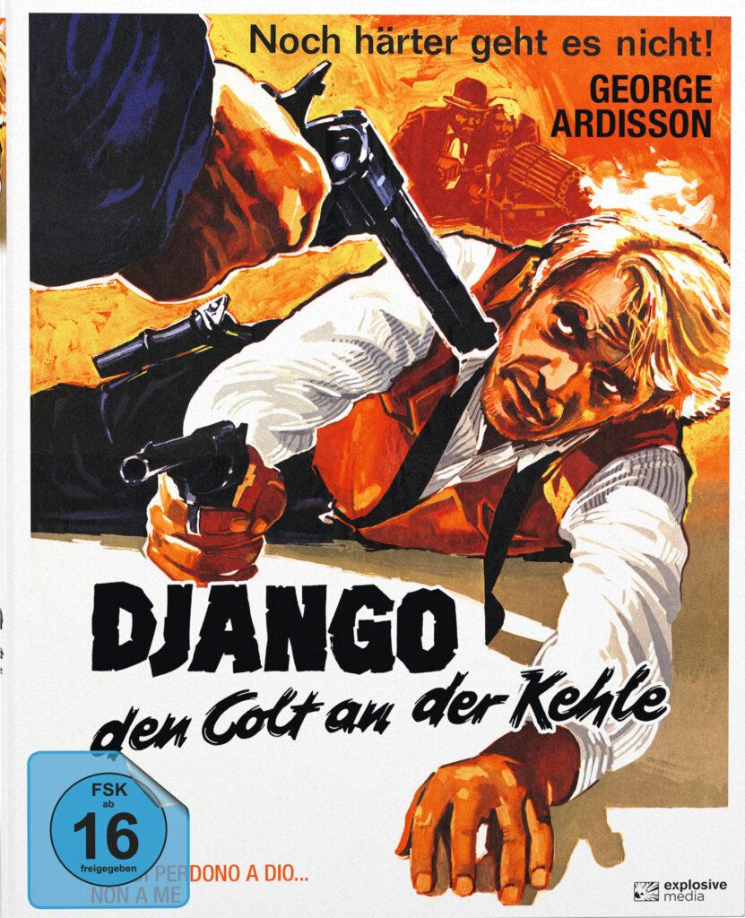Das Cover des Mediabooks von Django - den Colt an der Kehle zeigt den am Boden liegenden Django mit Colt in der Hand, im Vordergrund ist eine weitere Waffe zu sehen, die auf ihn gerichtet ist.