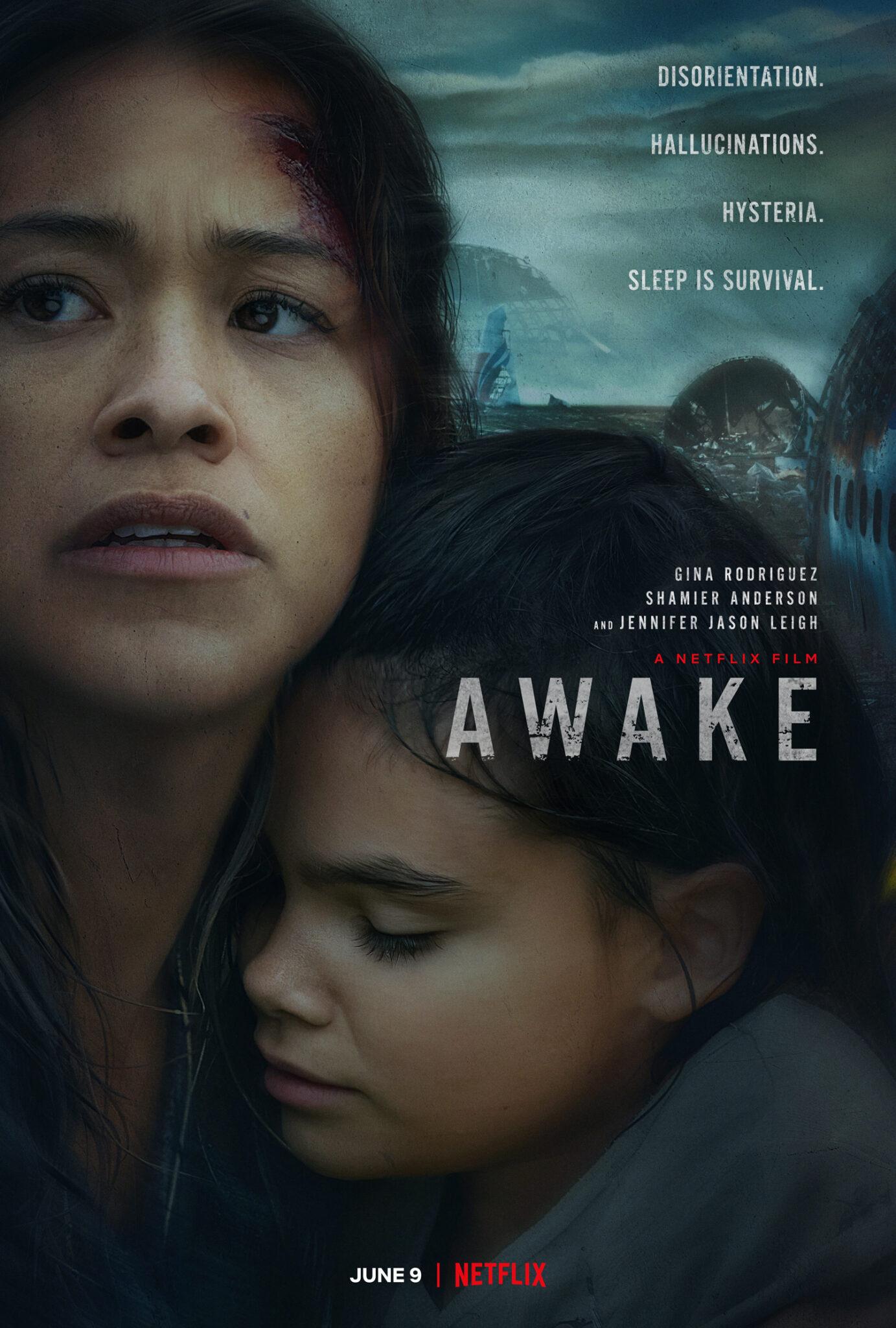 """Das Poster zu Awake zeigt in Großaufnahme Jill (Gina Rodriguez) und ihre Tochter Matilda (Ariana Greenblatt), den Titel, sowie in der rechten oberen Ecke die englischen Begriffe """"Disorientation, Hallucinations, Hysteria, Sleep is Survival""""."""