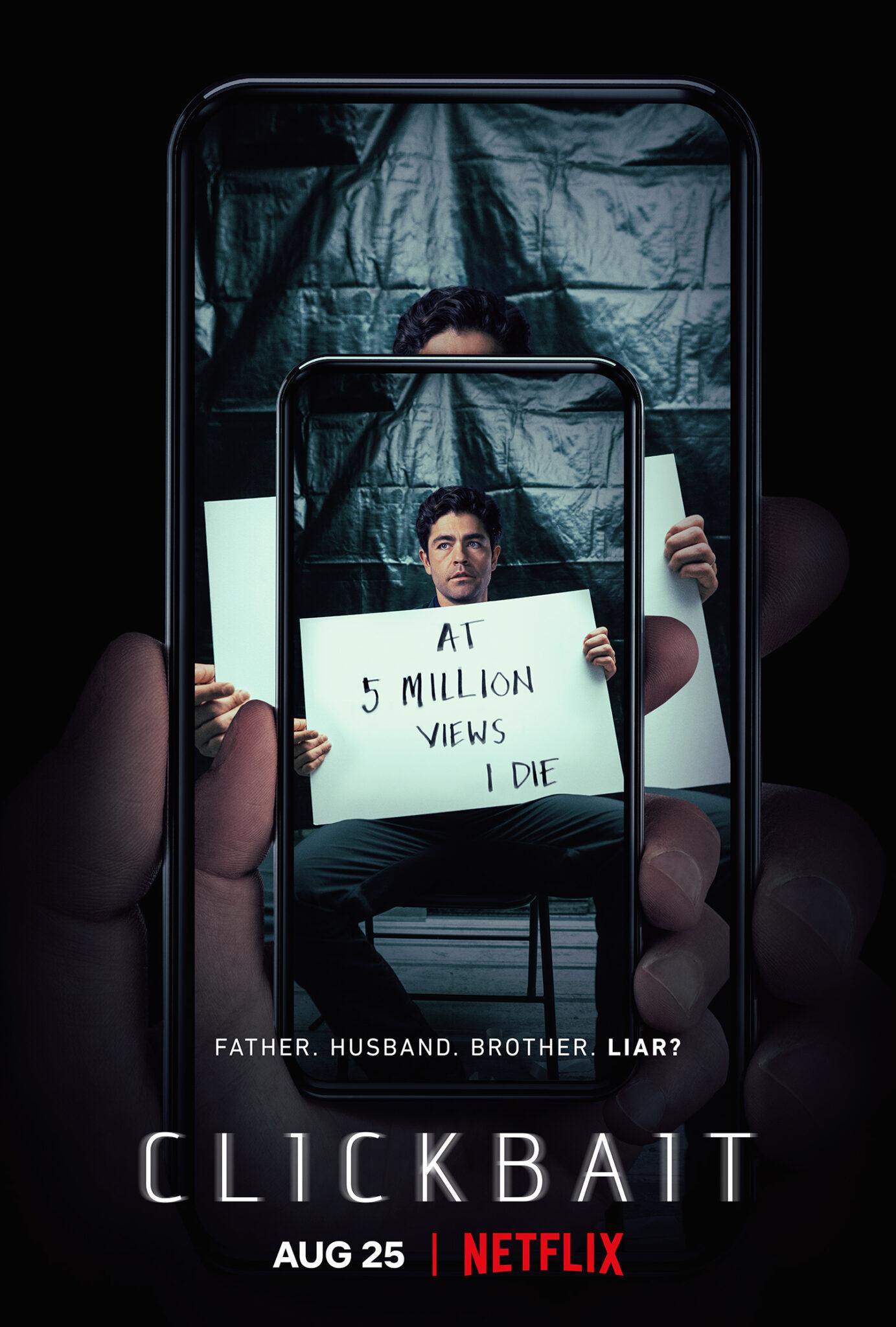 """Das Poster zur Miniserie Clickbait zeigt ein Smartphone auf dem man ein weitere Smartphone sieht, auf dem ein Bild zu sehen ist, das einen Mann mit einem Schild mit der Aufschrift """"AT 5 MILLION VIEWS I DIE"""" zeigt."""
