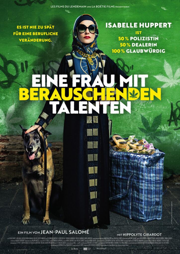 Das Plakat zu Eine Frau mit besonderen Talenten zeigt Isabelle Huppert als Patience in ihrer Verkleidung als Madame Hasch mit ihrem Drogenspürhund und einer Tasche voller Geld.