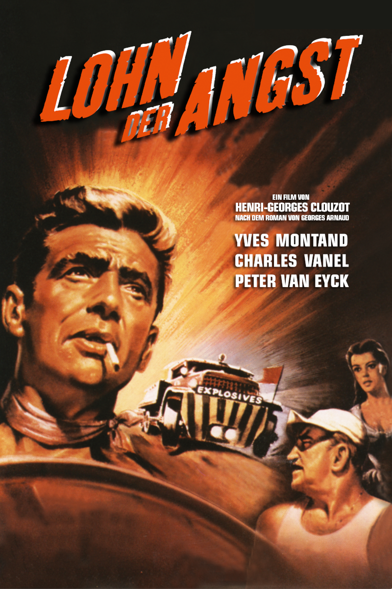 """Das DVD-Cover von """"Lohn der Angst"""" zeigt die Hauptdarsteller Yves Montand, Charles Vanel und Véra Clouzot gemalt. Im Hintergrund sieht man einen rasenden Truck mit der Aufschrift """"Explosives""""."""