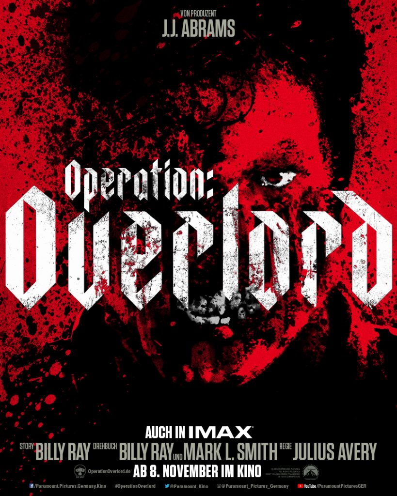 Das offizielle Kino Plakat von Operation: Overlord. © 2018 Paramount Pictures Germany
