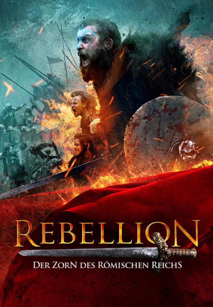 Das Filmplakat zu Rebellion - Der Zorn des Römischen Reichs zeigt walisische Kämpfer im Angriff.