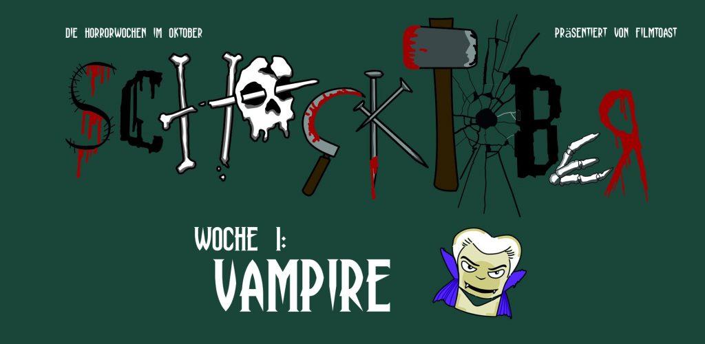 Vampirfilme - Die Schocktober-Tipps aus der Redaktion. © Filmtoast