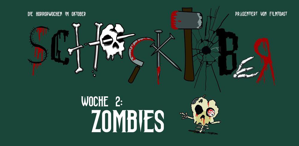 Zombiefilme – Die Schocktober-Tipps aus der Redaktion. © Filmtoast