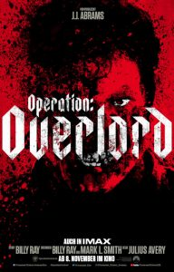 "Filmplakat zu ""Operation: Overlord"" © Paramount Pictures"