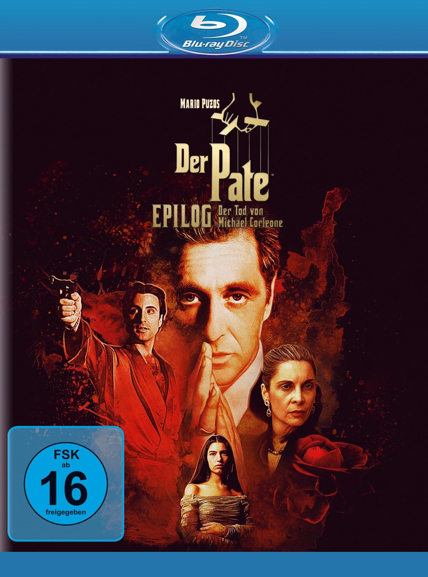 Auf dem Cover von Der Pate Epilog Der Tod von Michael Corleone ist mittig Al Pacino zu sehen, der ausdruckslos geradeaus schaut und sich die Hände reibt. Links von ihm steht Andy Garcia in einem roten Anzug und gezogener Waffe, rechts von Pacino ist Talia Shire mit strenger Zopffrisur und ernstem Blick zu sehen, neben ihr eine Rose. Unter Pacino ist Sofia Coppola in einem weißen Kleid, ebenfalls mit erntem Blick. Im Hintergrund überfärbt ein Blutfleck alle Darsteller.