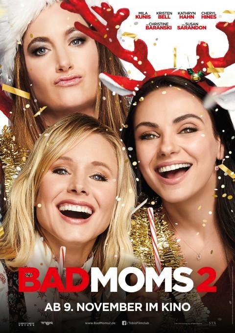 Plakat zu Bad Moms 2 von © TOBIS Film GmbH